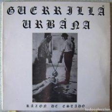 Discos de vinilo: GUERRILLA URBANA.RAZON DE ESTADO....MUY RARO Y DIFICIL...PUNK CANARIO. Lote 165926858