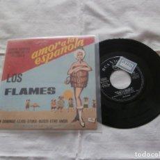 Discos de vinilo: LOS FLAMES 7´EP UN DOMINGO + 3 TEMAS (1966) B.S. AMOR A LA ESPAÑOLA - BUENA CONDICION -. Lote 165929654