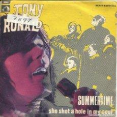 Discos de vinilo: TONY RONALD / SUMMERTIME / SHE SHOT A HOLE IN MY SOUL (SINGLE 1969). Lote 165950450