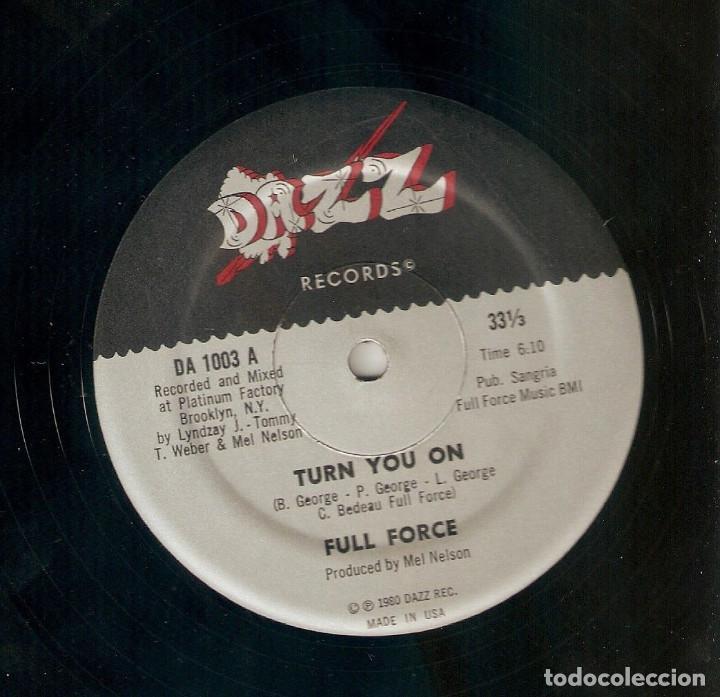 FULL FORCE 12 USA MAXI 33 RPM TURN YOU ON GROOVIN 1980 DAZZ REC FUNK SOUL DISCO IMPORTACIÓN LEER !! (Música - Discos de Vinilo - Maxi Singles - Funk, Soul y Black Music)