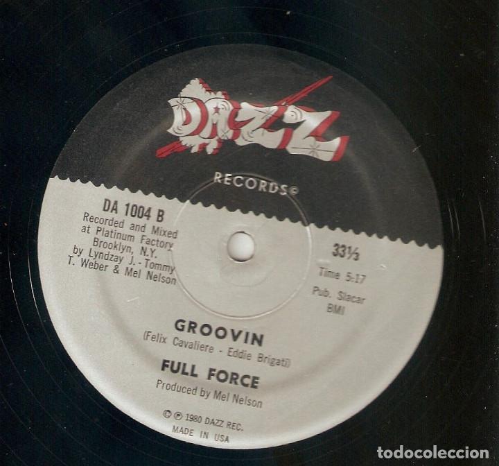 Discos de vinilo: FULL FORCE 12 USA MAXI 33 rpm TURN YOU ON GROOVIN 1980 DAZZ REC FUNK SOUL DISCO Importación Leer !! - Foto 2 - 165955050