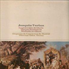 Discos de vinilo: LP. JOAQUÍN TURINA. LA PROCESIÓN DEL ROCIO. (P/B72). Lote 165974626