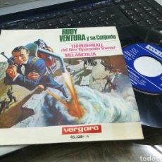 Discos de vinilo: RUDY VENTURA SINGLE THUNDERBALL B.S.O. ESPAÑA 1966. Lote 165975017