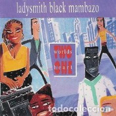 Discos de vinilo: LADYSMITH BLACK MAMBAZO – TWO WORLDS ONE HEART - LP EUROPE 1990. Lote 165977894