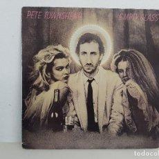 Discos de vinilo: PETE TOWNSHEND – EMPTY GLASS / VINYL, LP, ALBUM . Lote 165999942