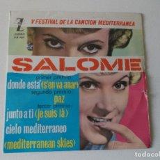 Discos de vinilo: SALOME - CANCION MEDITERRANEA, EP, ¿DONDE ESTÁ? (SE´N VA ANAR) + 3, AÑO 1963. Lote 166001258