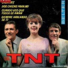 Discos de vinilo: LOS TNT / CADA VEZ + 3 (EP 1964). Lote 166016478