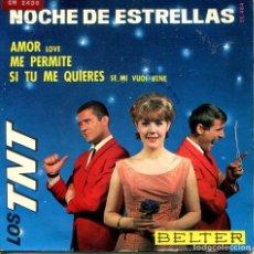 Discos de vinilo: LOS TNT / NOCHE DE ESTRELLAS + 3 (EP 1965). Lote 166016646