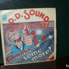 Discos de vinilo: D.D. SOUND, DISCO DELIVERY 1,2,3,4, GIMME SOME MORE, WE LIKE IT, ODEON, 1978.. Lote 166019494