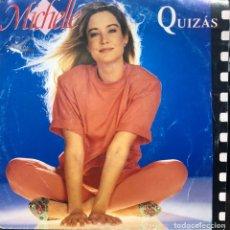 Discos de vinilo: MICHELLE - QUIZAS - 7 SINGLE - AÑO 1993. Lote 166020658