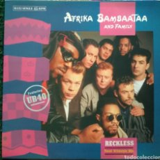 Discos de vinilo: AFRIKA BAMBAATAA AND FAMILY* FEATURING UB40 ‎–RECKLESS. Lote 166028630