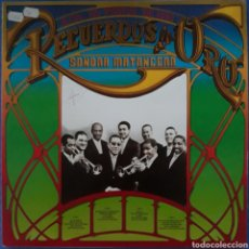 Discos de vinilo: VINILO 2 LPS SONORA MATANCERA RECUERDOS DE ORO 1981. Lote 233541915