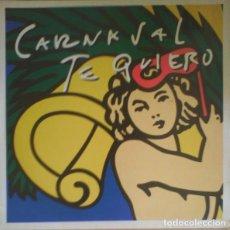 Discos de vinilo: PARRANDA CUASQUIAS ?– CARNAVAL TE QUIERO (ESPAÑA, 1994. VINYL, 12 PULGADAS, 45 RPM, SINGLE). Lote 166052206