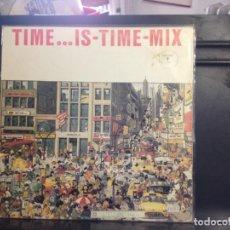 Discos de vinil: TIME ... IS-TIME-MIX (VINYL, LP, PARTIALLY MIXED) ITALO DISCO / ALBUM DOS LPS VINILO 1987 SPAIN. Lote 166069566