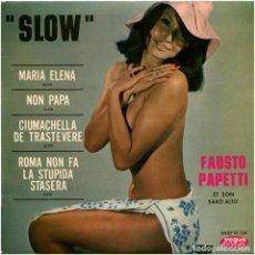 Discos de vinilo: FAUSTO PAPETTI – SLOW - EP FRANCE - VOGUE DURIUM DVEP 95 134. Lote 166082178