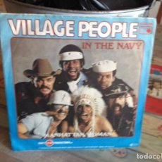 Discos de vinilo: VILLAGE PEOPLE - IN THE NAVY / SINGLE 7' VINILO. Lote 166088326