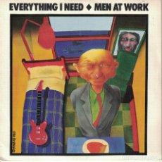 Discos de vinilo: MEN AT WORK - EVERYTHING I NEED (SINGLE PROMO ESPAÑOL, CBS 1985). Lote 166094994
