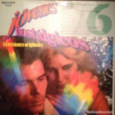 Discos de vinilo: JOVENES NOSTALGICOS VOL. 6 BELTER LOS SIREX,LOS 5 LATINOS,MINA,THE BRISKS,PAUL ANKA,MARCE Y CHEMA. Lote 166108406