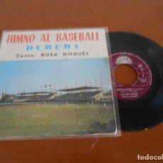 Discos de vinilo: ROSA NOGUES HIMNO AL BASEBALL SINGLE SELLO BERTA 1968. Lote 166111342