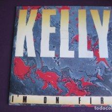 Discos de vinilo: KELLY SG ZAFIRO 1985 PROMO - I'M ON FIRE (CARA B LISA) - ELECTRONICA DISCO 80'S . Lote 166116594