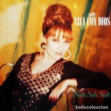 Discos de vinilo: VAYA CON DIOS - NAH NEH NAH (ESPAÑA, 1990). Lote 166173306