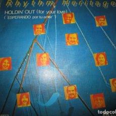 Discos de vinilo: RHYTHM HERITAGE - HOLDIN OUT SINGLE ORIGINAL ESPAÑOL - ABC RECORDS 1978. Lote 166189262