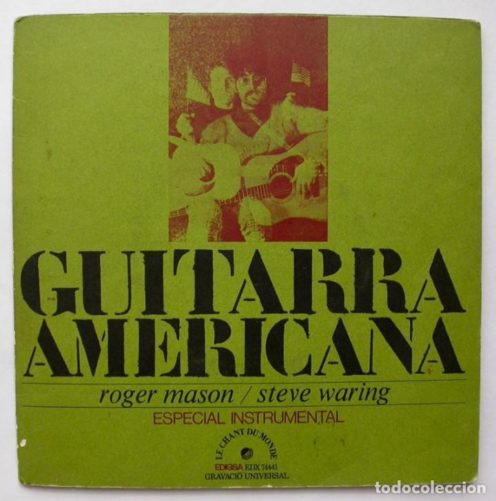 GUITARRA AMERICANA, ROGER MASON/STEVE WARING (LE CHANT DU MONDE 1972) (Música - Discos - Singles Vinilo - Country y Folk)