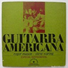 Discos de vinilo: GUITARRA AMERICANA, ROGER MASON/STEVE WARING (LE CHANT DU MONDE 1972). Lote 166212382
