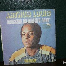 Discos de vinilo: ARTHUR LOUIS - KNOCKING ON HEAVEN'S DOOR / THE DEALER, ISLAND, 1978, FRANCIA. Lote 166218478