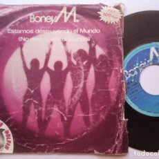 Discos de vinilo: BONEY M - ESTAMOS DESTRUYENDO EL MUNDO - SINGLE 1981 - ARIOLA. Lote 166288814
