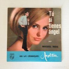 Discos de vinilo: SINGLE - MIGUEL RIOS - TU SÍ TIENES ÁNGEL. Lote 166294008