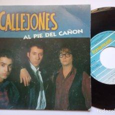Discos de vinilo: CALLEJONES - AL PIE DEL CAÑON / CORAZON DE MEDIANOCHE - SINGLE 1992 - FONOMUSIC. Lote 166294134
