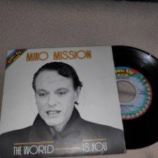 Discos de vinilo: MIKO MISSION - THE WORLD IS YOU - ITALO DISCO + INSTRUMENTAL - SINGLE VINILO. Lote 166297041
