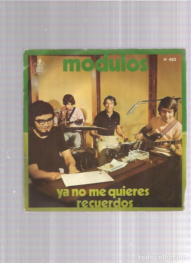 MODULOS YA NO ME QUIERES (Música - Discos - Singles Vinilo - Grupos Españoles de los 70 y 80)