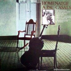Discos de vinilo: HOMENATGE A PAU CASALS.. Lote 166312934
