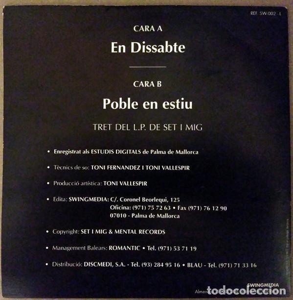 Discos de vinilo: SET I MIG: EN DISSABTE / POBLE EN ESTIU - SWINGMEDIA REF.SW.002-L - 1992 ROCK CATALA MALLORCA - Foto 2 - 166321350