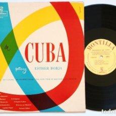 Discos de vinilo: LP - ESTHER BORJA : RAPSODIA DE CUBA, CON LA ORQUESTA DE CÁMARA DE MADRID (MONTILLA, 1956) MONO. Lote 166333382