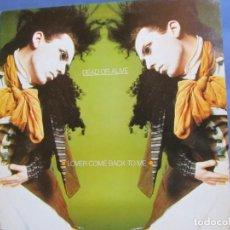 Discos de vinilo: DEAD OR ALIVE- MAXI-SINGLE DE VINILO-TITULO LOVER COME BACK TOME- 3 TEMAS- DEL 85- NUEVO. Lote 166338418