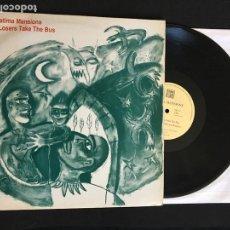 Discos de vinilo: MAXI DISCO SINGLE 12'' THE FATIMA MANSIONS – ONLY LOSERS TAKE THE BUS EDICION INGLESA 1989. Lote 166368502