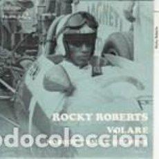 Discos de vinilo: ROCKY ROBERTS VOLARE LABEL DURIUM FRANCE AVEC LANGUETTE VG+VG+. Lote 166369034