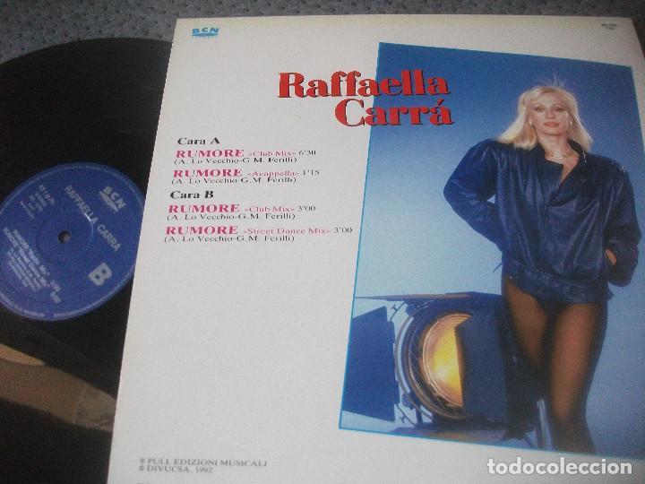 Discos de vinilo: RAFFAELLA CARRA, RUMORE , MAXI SINGLE, EDICION ESPAÑOLA , DIVUCSA, BCN RECRDS, DESCATALOGADO - Foto 2 - 166369494