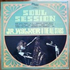 Discos de vinilo: JR. WALKER AND THE ALL STARS - SOUL SESSION 1969 ED FRANCESA PORTADA UNICA. Lote 166370298