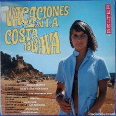 Discos de vinilo: VINILO VACACIONES DE LA COSTA BRAVA. Lote 166388746
