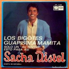 Discos de vinilo: SACHA DISTEL CANTA EN ESPAÑOL: LOS BIGOTES / GUAPISIMA MAMITA + 2 - EP - EMI ODEON - 1968 - VG. Lote 166423678