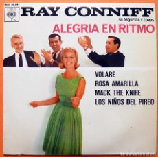Discos de vinilo: RAY CONNIFF: VOLARE / YELLOW ROSE / MACK THE KNIFE / NEVER ON SUNDAY - EP - CBS - 1963 - EXCELENTE. Lote 166427986