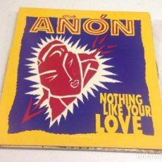 Discos de vinilo: AÑÓN-- NOTHING LIKE YOUR LOVE . Lote 166437294