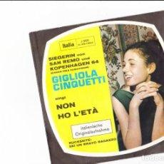 Discos de vinilo: GIGLIOLA CINQUETTI NON HO L'ETA' SEI UN BRAVO RAGAZZO LABEL ITALIA SANREMO UND KOPENHAGGEN 1964. Lote 166438118