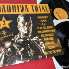 Discos de vinilo: MAQUINA TOTAL 3 2LP 1992 MAX MUSIC GATEFOLD SPAIN ESPAÑA RECOPILATORIO KA-22+SKEET MACHINE+ETC. Lote 166448774
