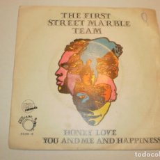 Discos de vinilo: SINGLE THE FIRST STREET MARBLE TEAM. HONEY LOVE. YOU AND ME AND HAPPINESS EXIT RECORDS 1969 USA LEER. Lote 166449450