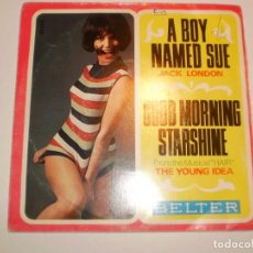 Discos de vinilo: SINGLE JACK LONDON. A BOY NAMED SUE. THE YOUNG IDEA. GOOD MORNING STARSHINE. BELTER 1969 SPAIN. Lote 166451338